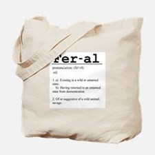 Feral Definition Tote Bag