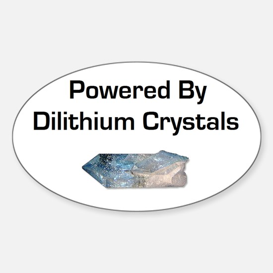 Powered by dilithium crystals Sticker (Oval)