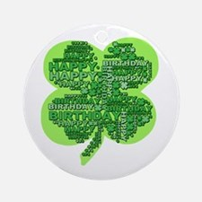 Giant Shamrock Happy Birthday Ornament (Round)