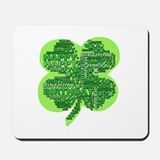 Giant Shamrock Happy Birthday Mousepad