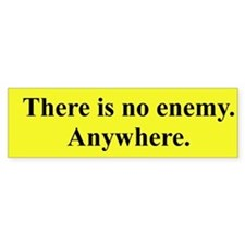 There is no enemy. Anywhere. Principia Discordia