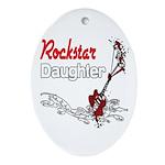 Rockstar Daughter Ornament (Oval)