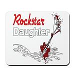 Rockstar Daughter Mousepad