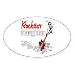 Rockstar Daughter Sticker (Oval 10 pk)