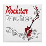 Rockstar Daughter Tile Coaster