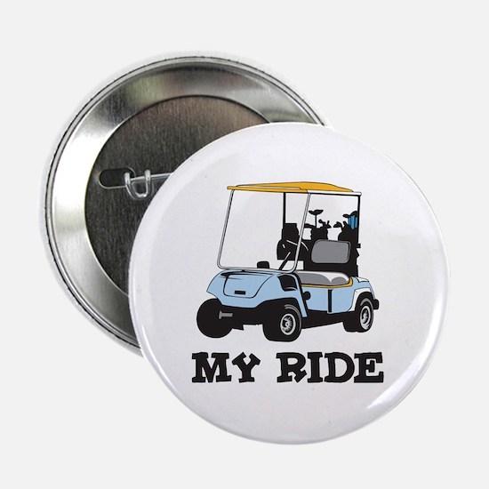 Golf Cart is My Ride Button