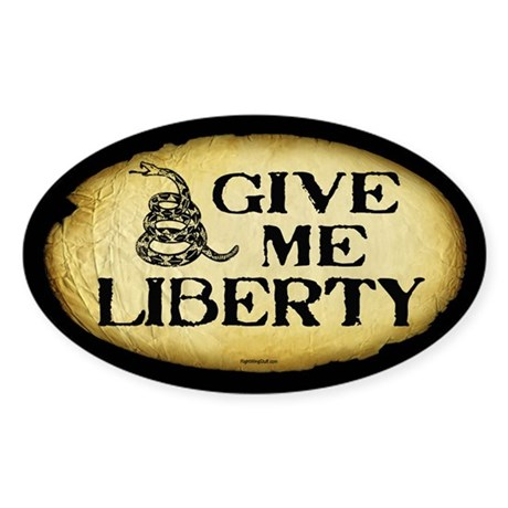 Give Me Liberty Sticker (Oval)