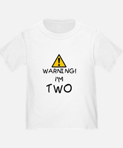 1warningimtwo T-Shirt