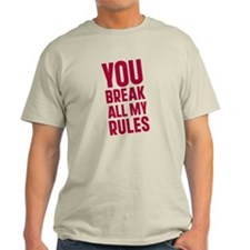 Cute Breaking all rules T-Shirt