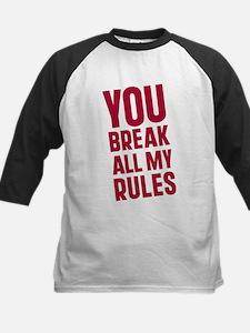 Cute Breaking all the rules Tee