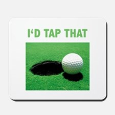 I'd Tap That Mousepad