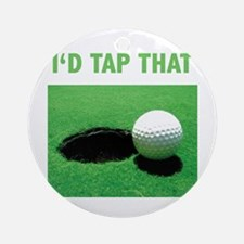 I'd Tap That Ornament (Round)