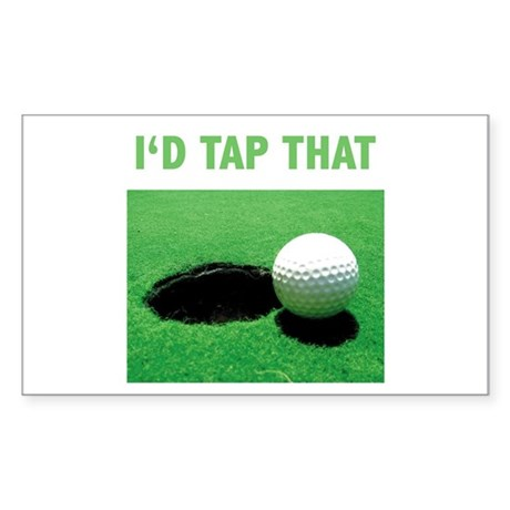 I'd Tap That Sticker (Rectangle)