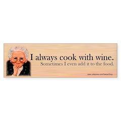 I Always Cook With Wine