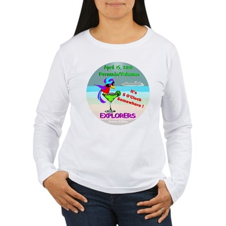 Explorers April 15, 2010- Women's Long Sleeve T-Sh