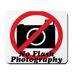 No Flash Photography Mousepad