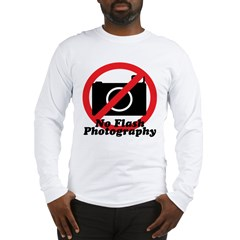 No Flash Photography Long Sleeve T-Shirt