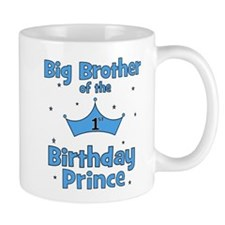 Big Brother of the 1st Birthd Mug