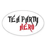 TEA PARTY HERO Sticker (Oval)