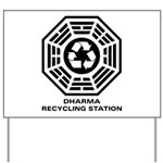 DHARMA Recycling Station Yard Sign