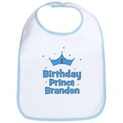 1st Birthday Prince BRANDON! Bib