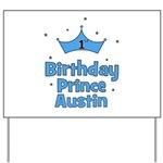 1st Birthday Prince AUSTIN! Yard Sign
