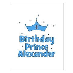 1st Birthday Prince ALEXANDER Posters