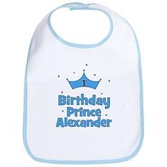 1st Birthday Prince ALEXANDER Bib