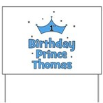 1st Birthday Prince THOMAS! Yard Sign