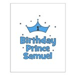 1st Birthday Prince SAMUEL! Small Poster