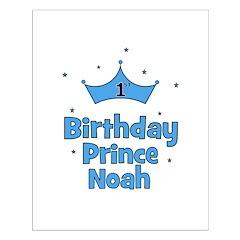 1st Birthday Prince NOAH! Posters