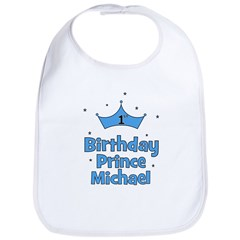 1st Birthday Prince MICHAEL! Bib