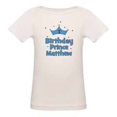 1st Birthday Prince MATTHEW! Tee