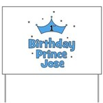 1st Birthday Prince JOSE! Yard Sign