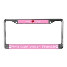 Pink We Love Our American Water Spaniels Frame