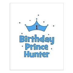 1st Birthday Prince HUNTER! Posters