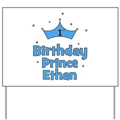 1st Birthday Prince ETHAN! Yard Sign