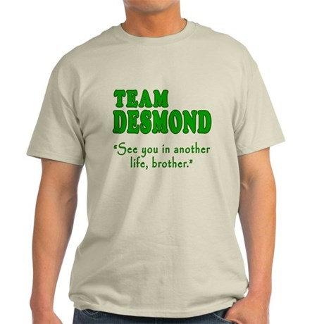 TEAM DESMOND with Quote Light T-Shirt