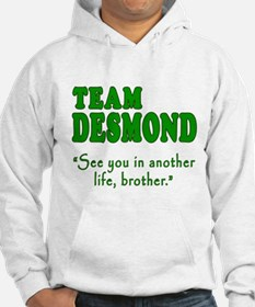 TEAM DESMOND with Quote Hoodie