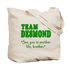 TEAM DESMOND with Quote Tote Bag
