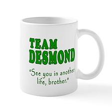 TEAM DESMOND with Quote Mug