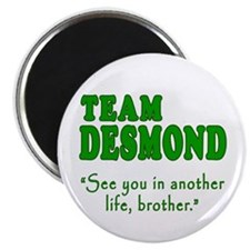TEAM DESMOND with Quote Magnet