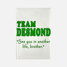 TEAM DESMOND with Quote Rectangle Magnet