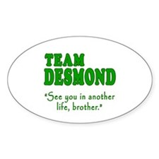 TEAM DESMOND with Quote Decal