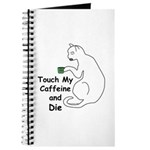 Touch My Caffeine... Journal