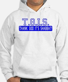 Thank God It's Shabbat! Hoodie