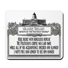The Politician's Funeral Mousepad
