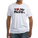 I Love My Nerd Fitted T-Shirt