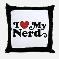 I Love My Nerd Throw Pillow