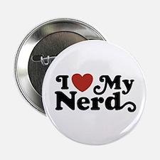 """I Love My Nerd 2.25"""" Button"""